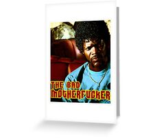 "Pulp Fiction- Jules ""The Bad Motherfucker"" Greeting Card"