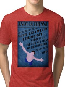 Andy Dufresne - The Shawshank Redemption Tri-blend T-Shirt