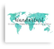 Wanderlust (n) Teal Watercolor World Map Canvas Print