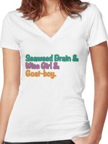 Seaweed brain, Wise girl, Goat boy Women's Fitted V-Neck T-Shirt