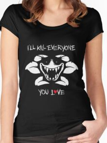 I'll Kill Everyone You Love - Flowey Women's Fitted Scoop T-Shirt
