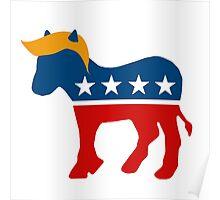 Trump Democrat - Combover Democrat Poster