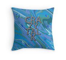 Crazy Talk 2B Throw Pillow