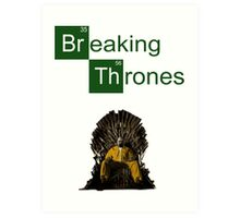 Breaking thrones Art Print