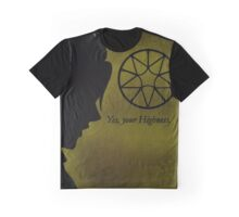 Yes, your Highness Graphic T-Shirt