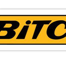 STAY BI*C* Sticker