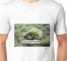 Bradley, the hermit crab is not all that pretty Unisex T-Shirt