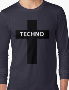 TECHNO MUSIC Long Sleeve T-Shirt