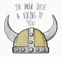 I've Taken Quite A Viking To You Baby Tee