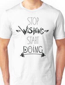 Stop dreaming start doing. Hand driving inspirational poster Unisex T-Shirt