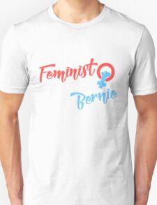 Feminist for Bernie Unisex T-Shirt