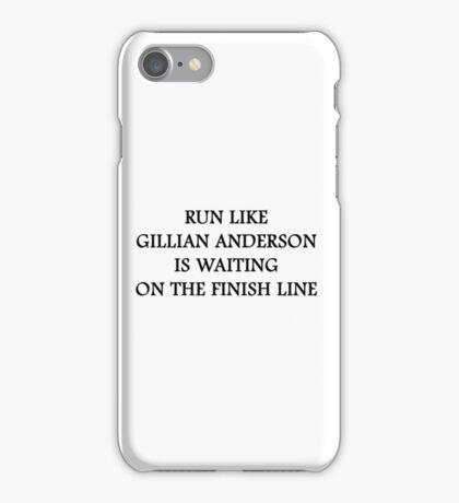 Run Like Gillian Anderson iPhone Case/Skin