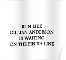 Run Like Gillian Anderson Poster