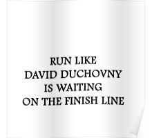 Run like David Duchovny Poster