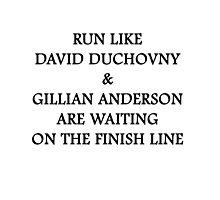 Run Like Gillian Anderson and David Duchovny Photographic Print