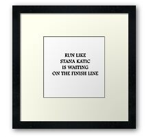 Run like Stana Katic Framed Print