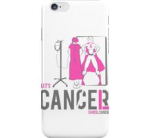 Let's Cancel Breast Cancer iPhone Case/Skin