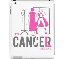 Let's Cancel Breast Cancer iPad Case/Skin