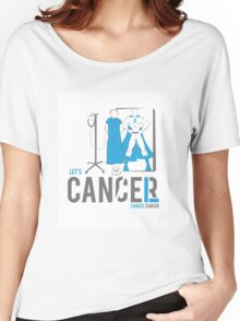 Let's Cancel Prostate Cancer Women's Relaxed Fit T-Shirt