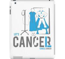 Let's Cancel Prostate Cancer iPad Case/Skin