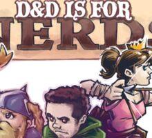 D&D is For Nerds S2 Sticker