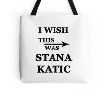 I wish this was Stana Katic Tote Bag