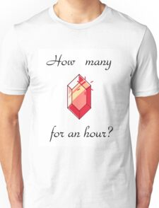 How many rupees for an hour? Unisex T-Shirt