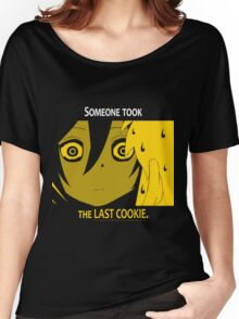 Quotes and quips - the last cookie Women's Relaxed Fit T-Shirt