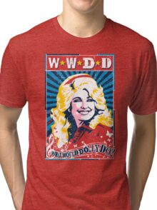 Dolly Parton. What Would Dolly Do? Nashville Country Music Tri-blend T-Shirt