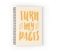 TURN MY PAGES Spiral Notebook