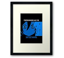 Quotes and quips - Mr Corpsegrinder Framed Print