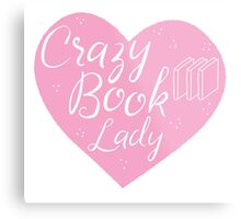 CRAZY BOOK LADY in pink heart Metal Print