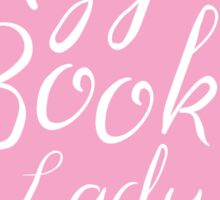 CRAZY BOOK LADY in pink heart Sticker