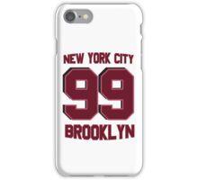 NYC BROOKLYN 99 iPhone Case/Skin