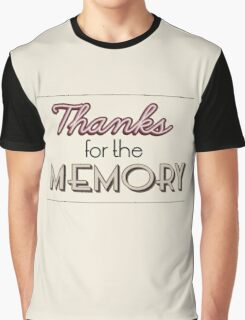 Thanks for the Memory Graphic T-Shirt