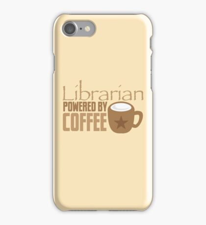 Librarian powered by Coffee iPhone Case/Skin