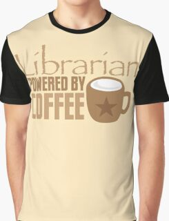 Librarian powered by Coffee Graphic T-Shirt