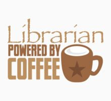 Librarian powered by Coffee Baby Tee