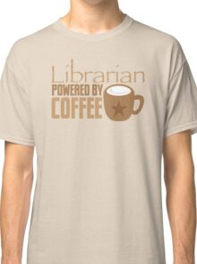 Librarian powered by Coffee Classic T-Shirt