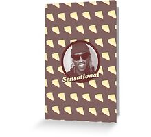Cheescake Is Sensational Greeting Card
