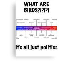 Bird Political Spectrum Canvas Print