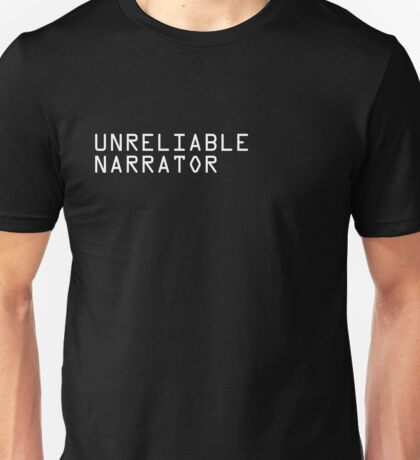 Unreliable Narrator Unisex T-Shirt