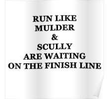 Run Like Mulder and Scully Poster