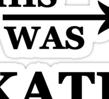 I wish this was Kate Beckett Sticker