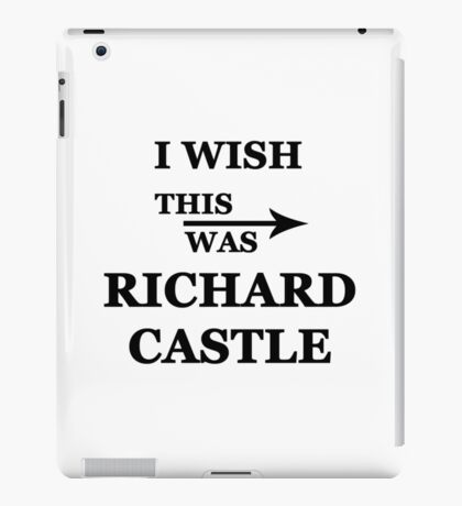 I wish this was Richard Castle iPad Case/Skin
