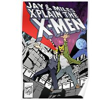 Jay and Miles X-Plain the X-Men Poster