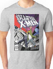 Jay and Miles X-Plain the X-Men Unisex T-Shirt