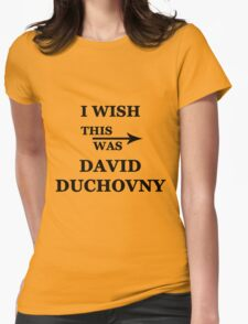 I wish this was David Duchovny Womens Fitted T-Shirt