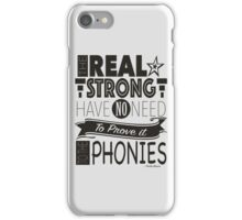 The Real Strong iPhone Case/Skin