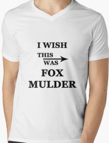 I wish this was Fox Mulder Mens V-Neck T-Shirt